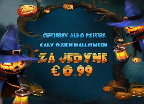Cukierek albo psikus Cały dzień Halloween Za jedyne 0,99 €
